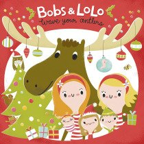Bobs & Lolo: Wave your Antlers - get ready to dance! #review