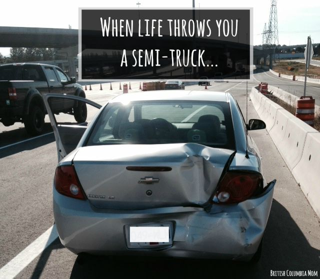 When life throws you a semi-truck