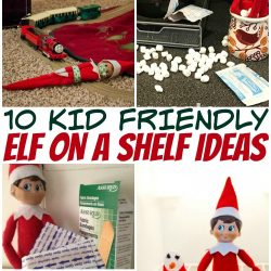 10 Kid-Friendly Elf On The Shelf Ideas
