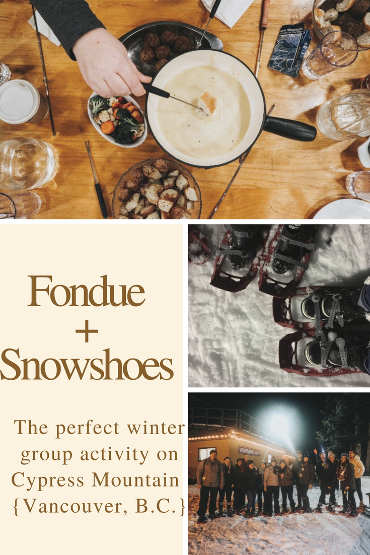 The perfect winter activity! Sharing our trip to Cypress Mountain in Vancouver, BC for a group snowshoe fondue tour. #WestVancouver #Vancouver #Tourism #FamilyTravel #Winter #GetOutside #ExploreBC #AdventureOutside #Foodie #Fondue