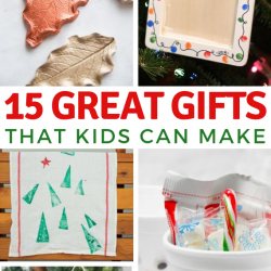 15 Great Gifts That Kids Can Make For Christmas
